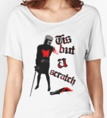 Tis but a scratch - Monty Python's - Black Knight Women's Relaxed Fit T-Shirt