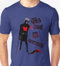 Tis but a scratch - Monty Python's - Black Knight T-Shirt