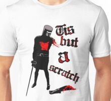 Tis but a scratch - Monty Python's - Black Knight Unisex T-Shirt