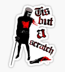 Tis but a scratch - Monty Python's - Black Knight Sticker