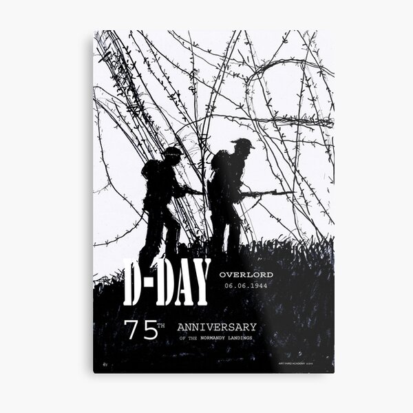D-Day Anniversary of the Landing in Normandie - June 6, 1944 Metal Print