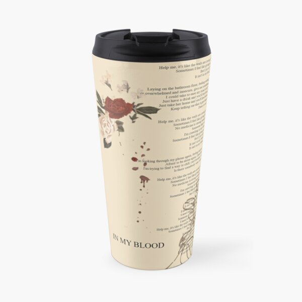 In My Blood Lyrics Poster Travel Mug