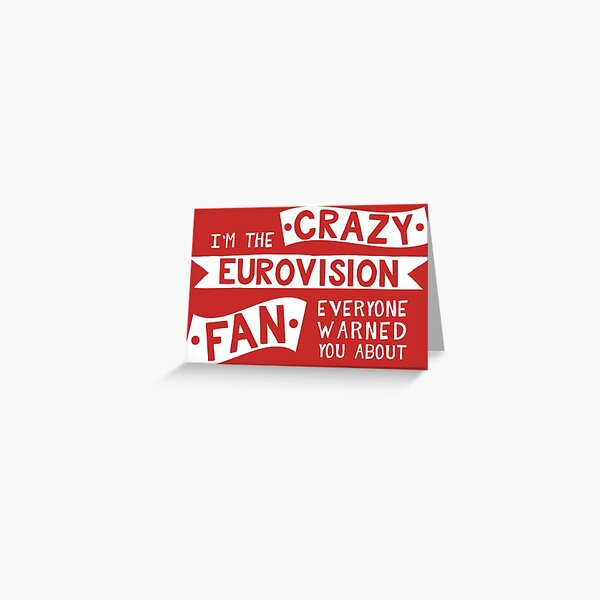Crazy Eurovision Fan Greeting Card