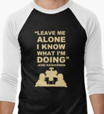 Kimi Raikkonen Leave me alone  Men's Baseball ¾ T-Shirt