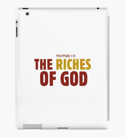 The riches of God - Philippians 4:19 iPad Case/Skin