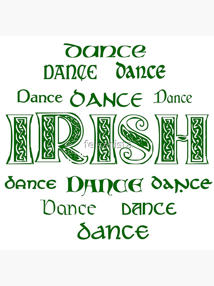 Irish Dance Forever! by feisanista