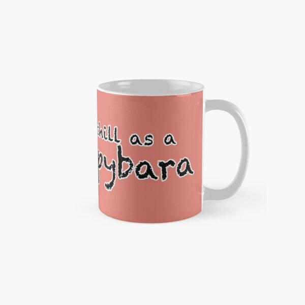 Chill as a Capybara (Pink) Classic Mug
