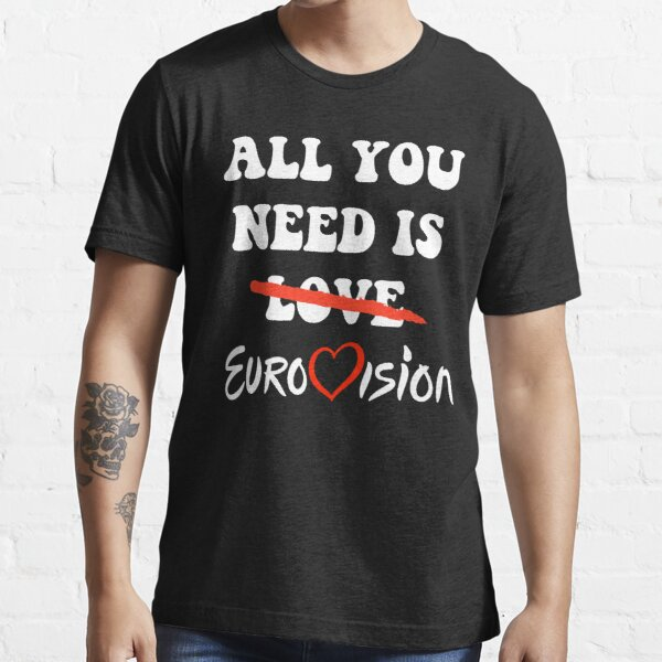 Todo lo que necesitas es Eurovisión Camiseta esencial