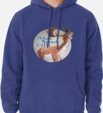 When Nature Calls Pullover Hoodie