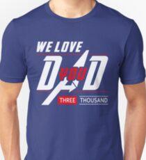 Wir lieben dich Papa 3000 Shirt Vatertagsgeschenk Ich liebe dich Papa Papa Opa Slim Fit T-Shirt