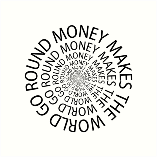 Image result for money makes the world go round