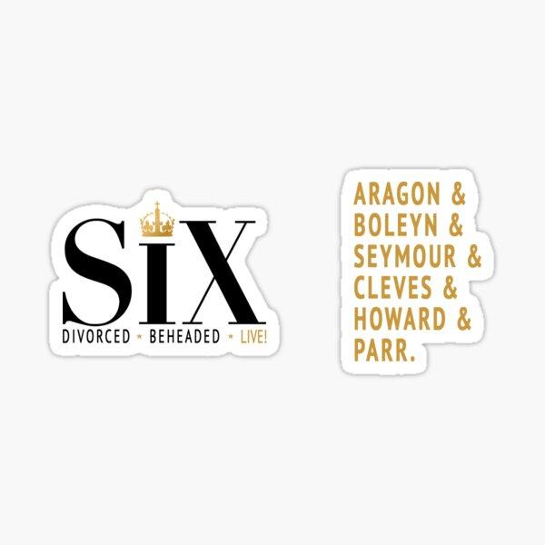 Six the Musical - Queens Sticker
