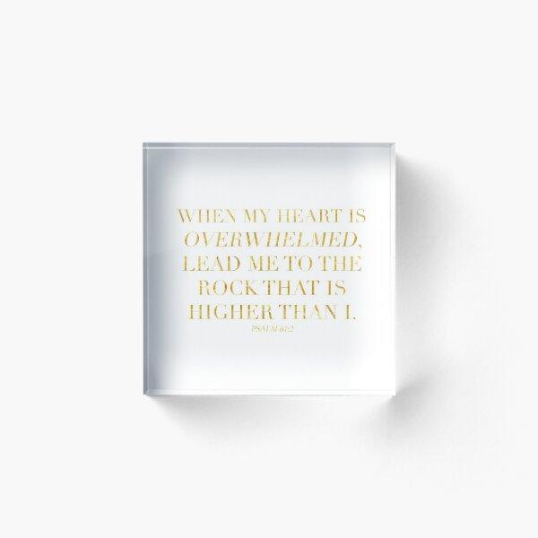 Psalm 61:2 Acrylic Block