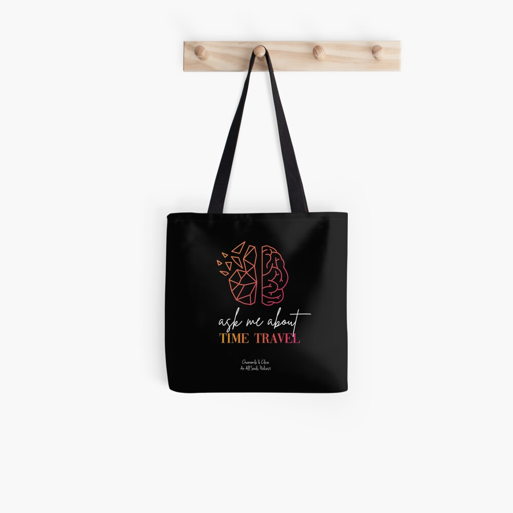 Ask Me About Time Travel Tote Bag