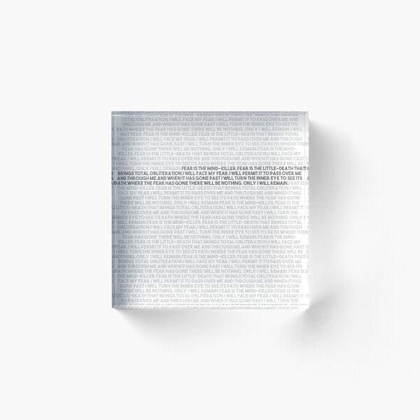 Litany against fear Acrylic Block