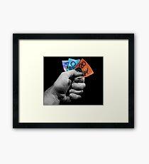 A Fistful of Dollars! Framed Print