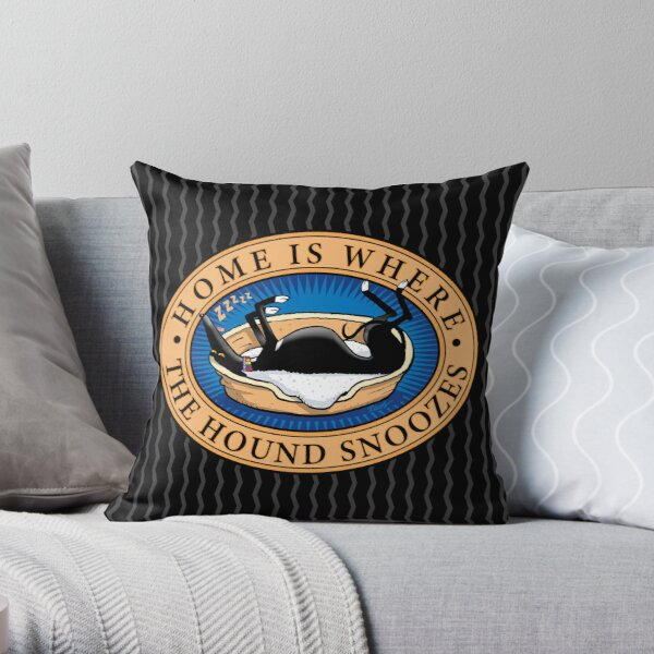 Home is where the Hound snoozes Throw Pillow