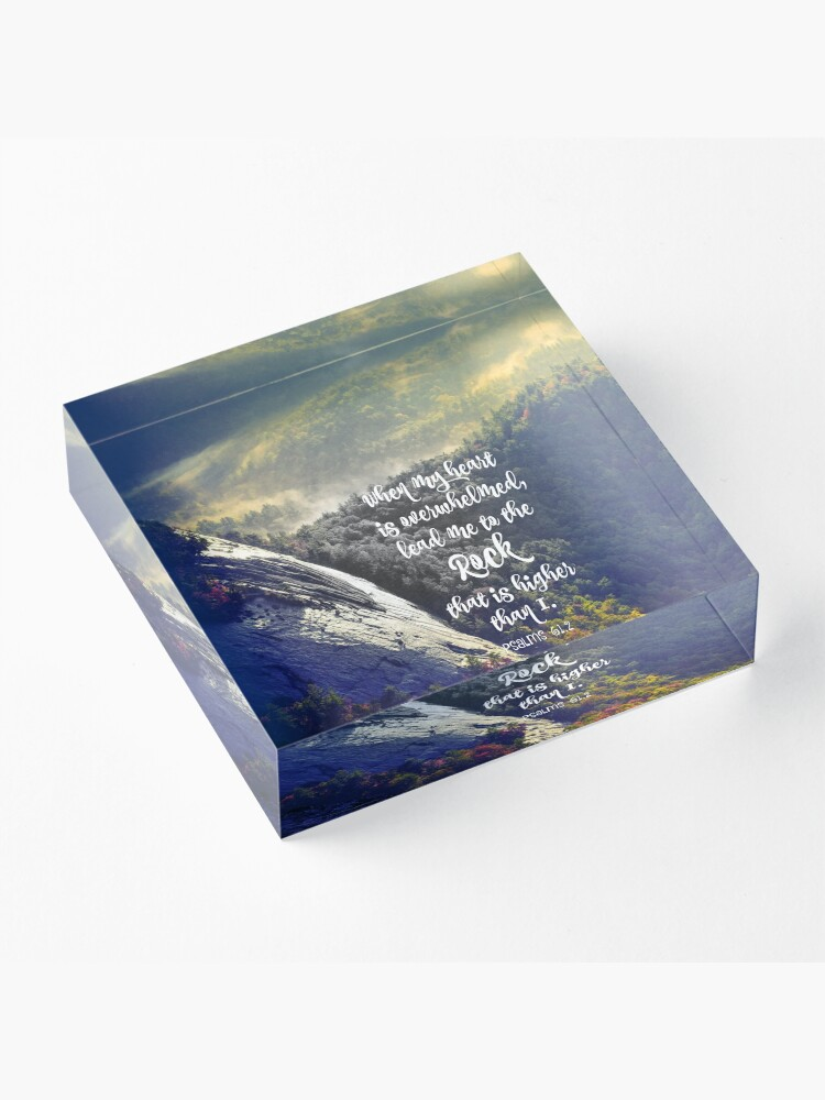 Alternate view of When my Heart is Overwhelmed Bible Verse Acrylic Block