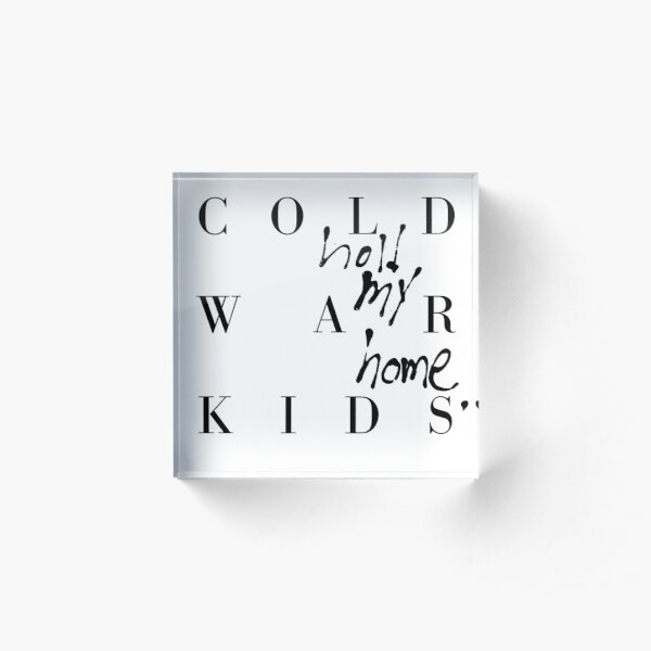 COLD WAR KIDS Acrylic Block