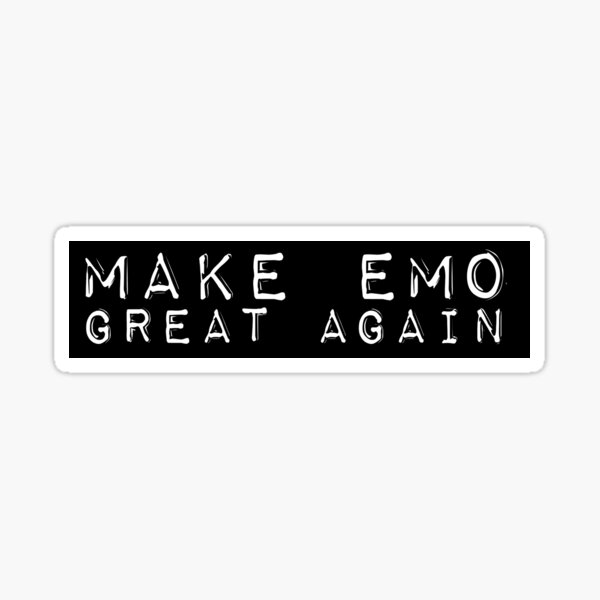 Make Emo Great Again! Sticker