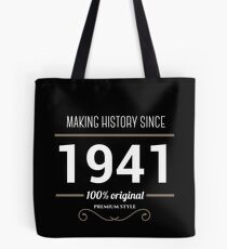 Making historia since 1941 Tote Bag