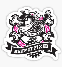 KEEP IT FIXED Sticker