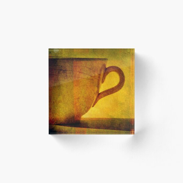 I would love a cup of tea ... Acrylic Block