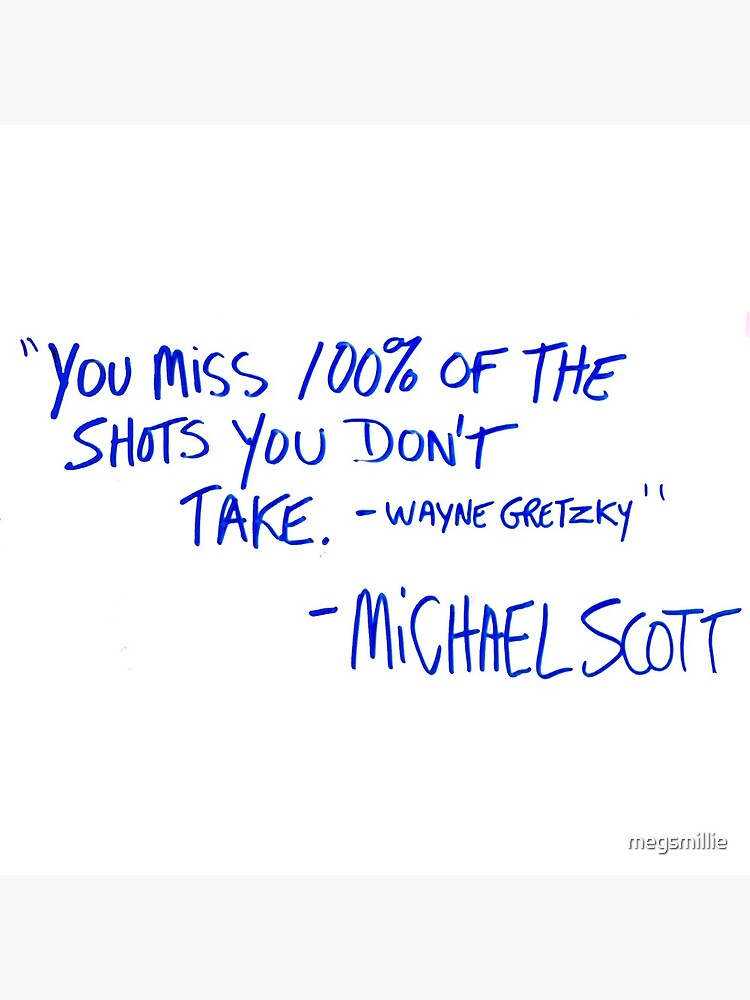 The Office Michael Scott quote by megsmillie