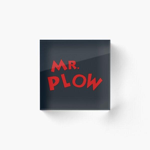 Mr. Plow Acrylic Block