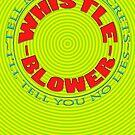 WHISTLEBLOWER~ by TeaseTees