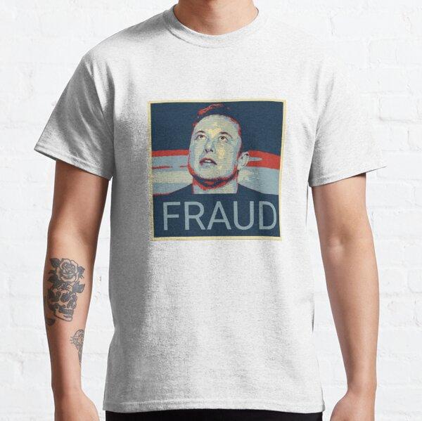 Fraud Classic T-Shirt