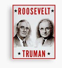 ROOSEVELT and TRUMAN : Vintage Election Advertisement Print Canvas Print