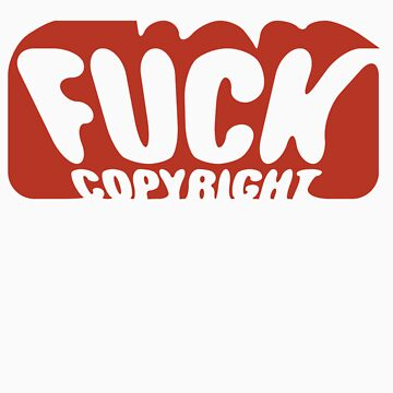 F*** Copyright by 10dier