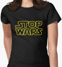 STOP WARS Women's Fitted T-Shirt