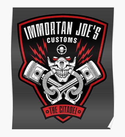 Immortan Joe's Customs Poster