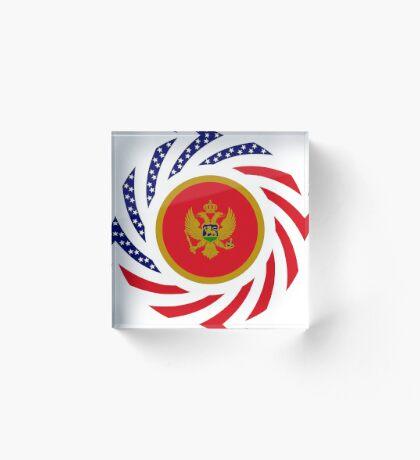 Montenegrin American Multinational Patriot Flag Series Acrylic Block