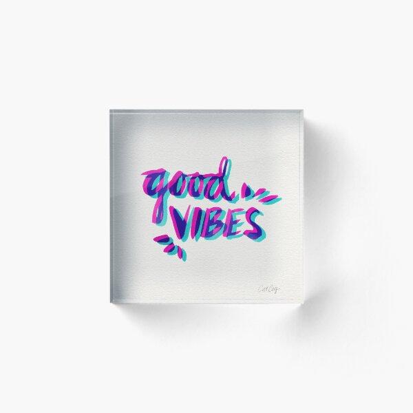 Good Vibes – Magenta & Cyan Acrylic Block