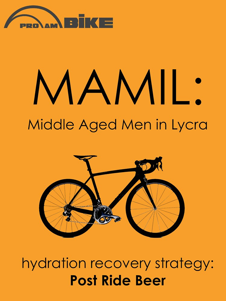 Cycling T Shirt - MAMIL (middle aged men in lycra) Hydration | Unisex T-Shirt
