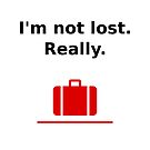 I'm Not Lost Really Suitcase Light-Color by TinyStarAmerica