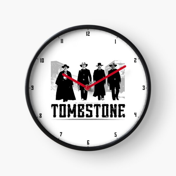 MOVIES: TOMBSTONE BLACK Clock