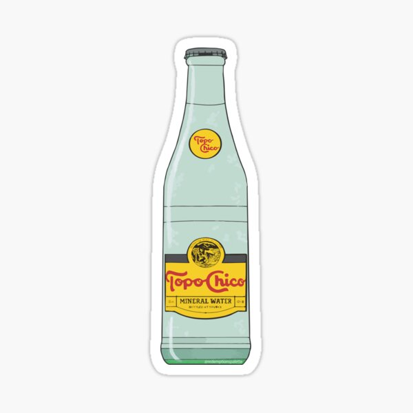 Topo Chico - that sparklin' good-good Sticker