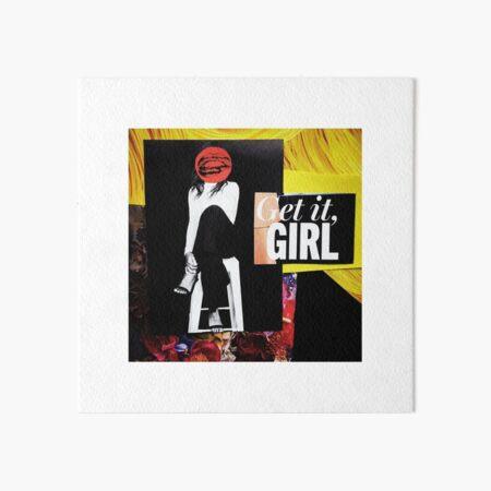 """""""Get It Girl""""  Art Board Print"""