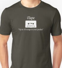 iTape, Up to 10 songs in your pocket Unisex T-Shirt