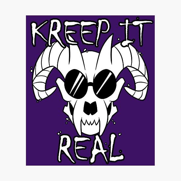 Kreep it Real Photographic Print