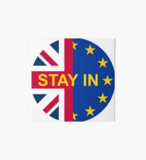 BRITAIN STAY IN THE EU Art Board Print