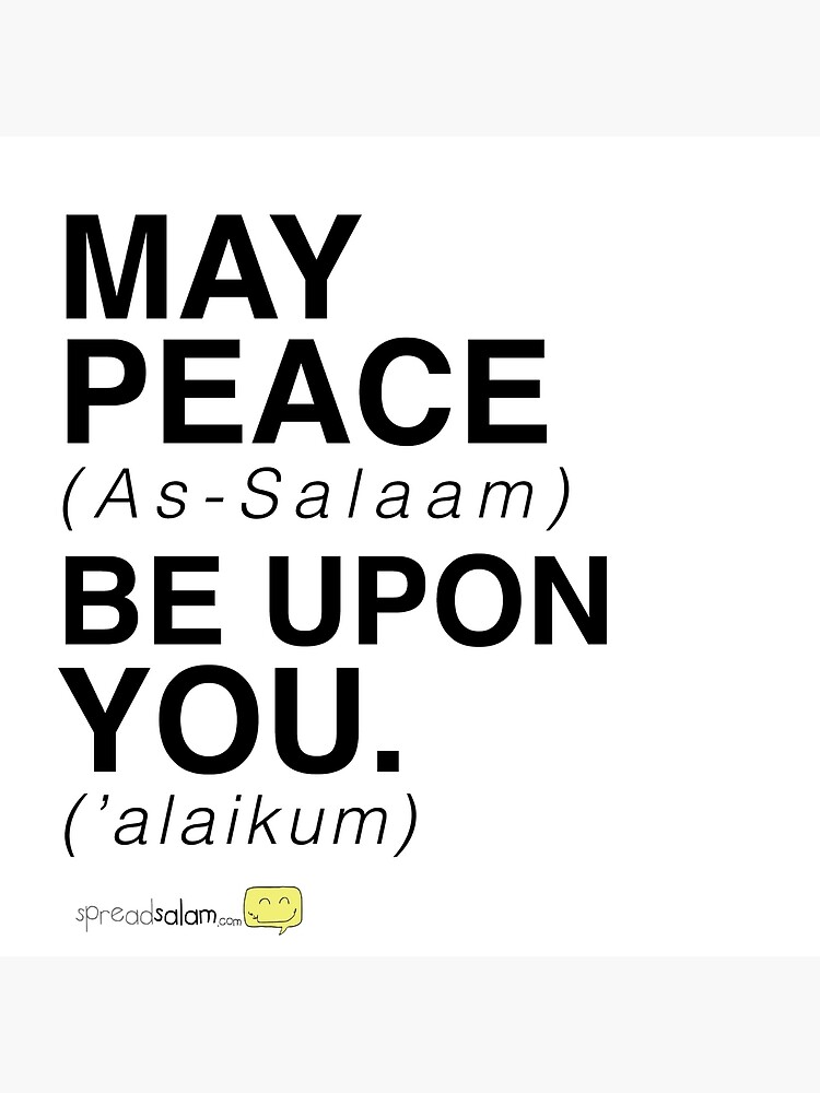 May Peace Be Upon You Art Board Print By Spreadsaiam Redbubble