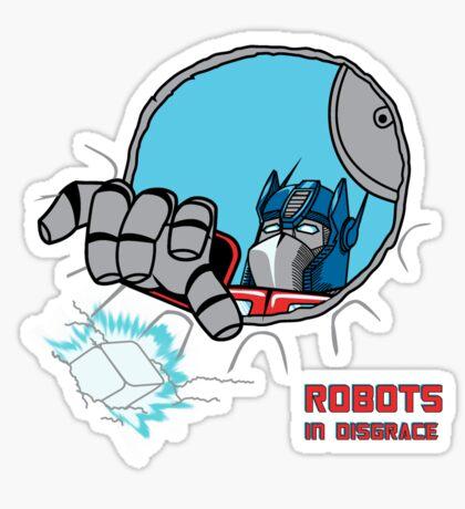 Robots in Disgrace Sticker