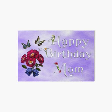 Happy birthday mom Art Board Print