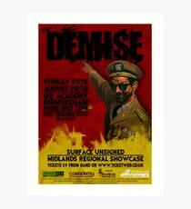 Demise Promo Poster 3 Art Print
