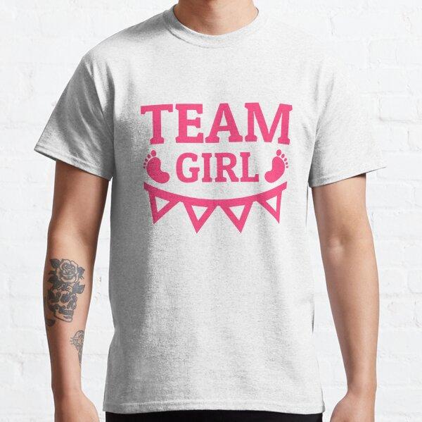 Team Girl Team No Nuts c'est une fille Le sexe révèle le baby shower T-shirt classique